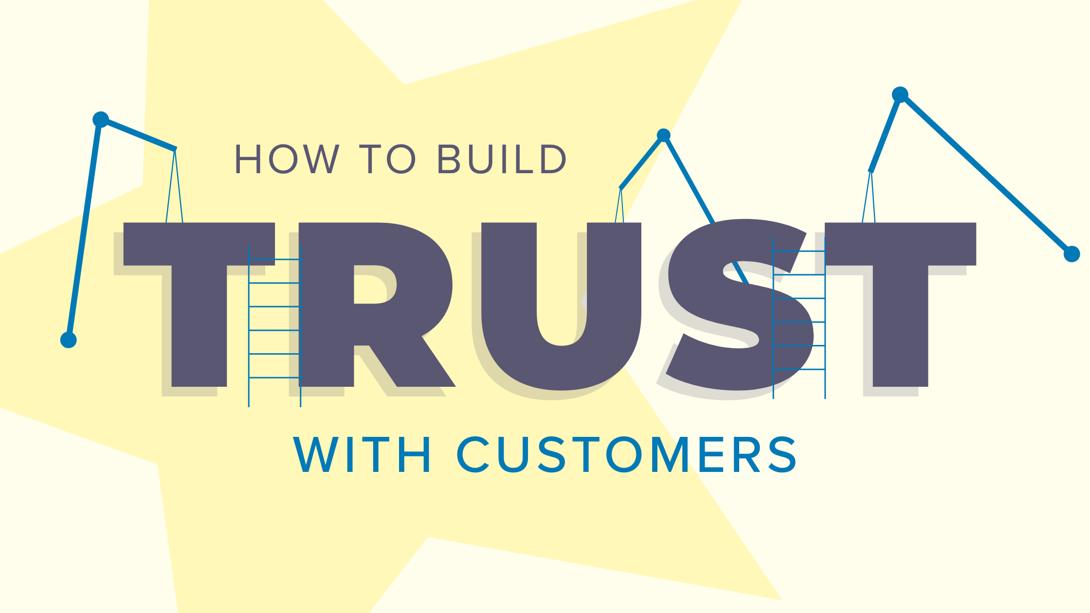 Build Trust with Customers