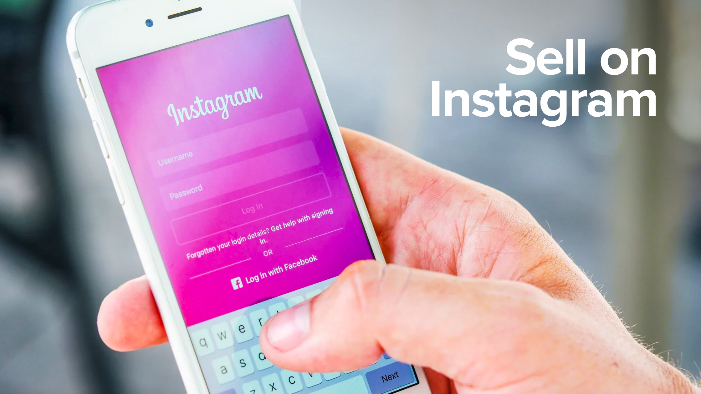 Sell on Instagram: The Ultimate Guide