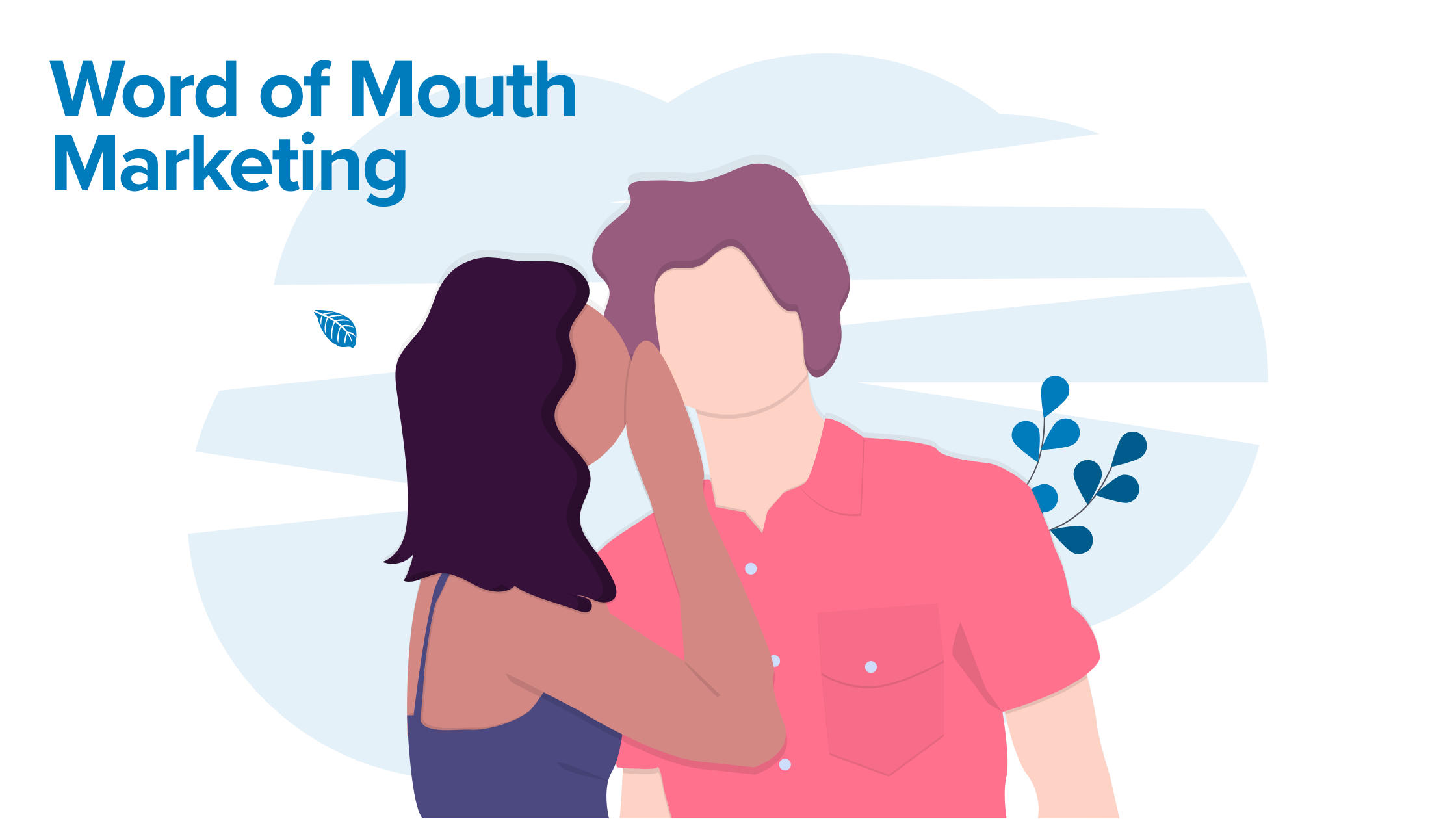 Word-of-mouth Marketing