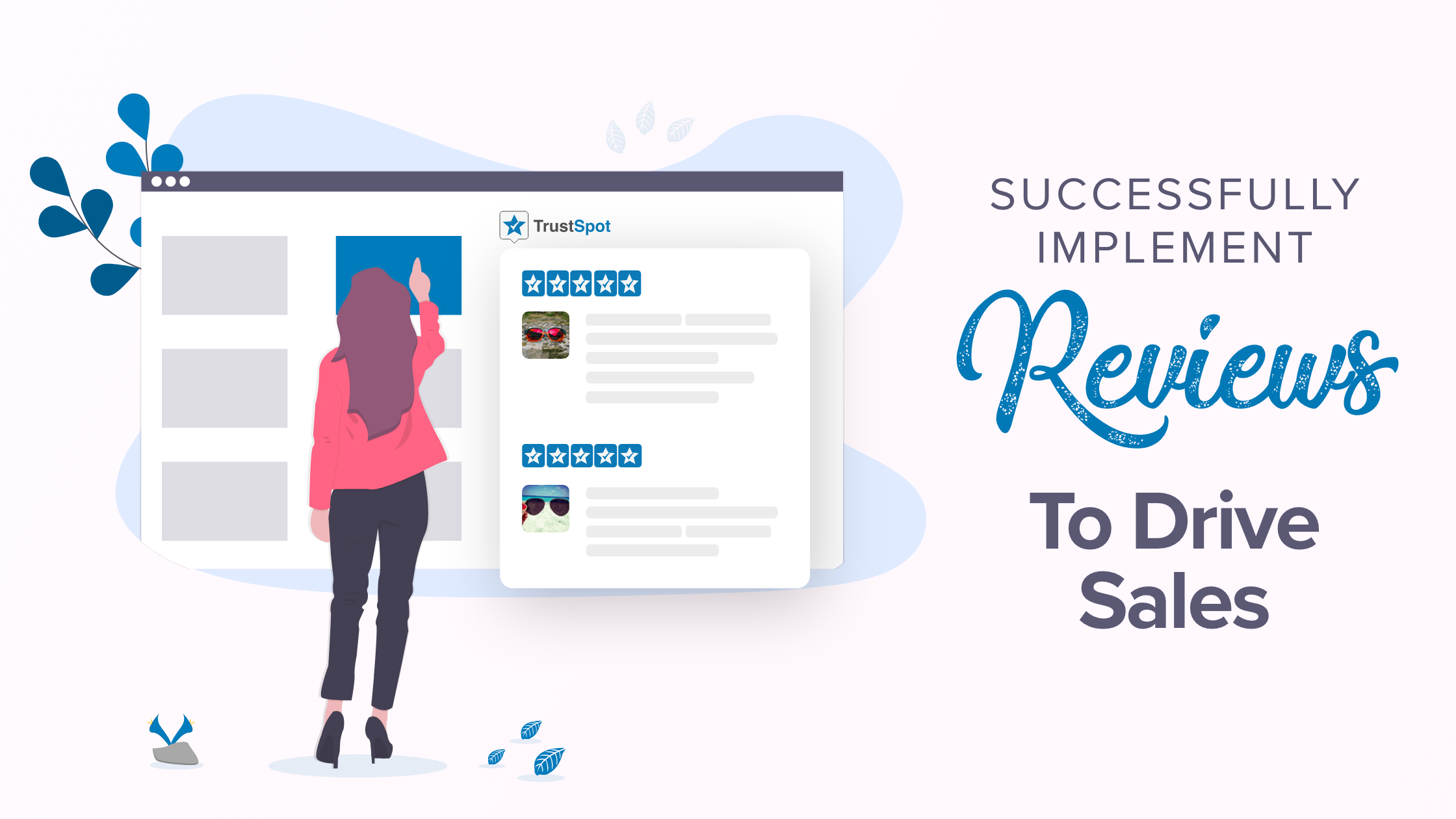 Implement Reviews to Drive Sales
